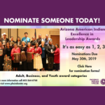 NOMINATE TODAY! Arizona American Indian Excellence in Leadership Awards
