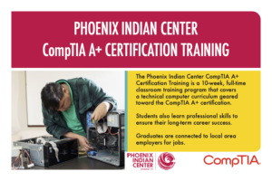 Information Session: CompTIA A+ Certification Training @ Phoenix Indian Center